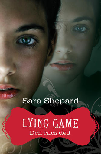 Sara Shepard: Lying game. 1, Den enes død