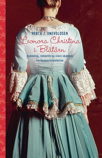 Herta J. Enevoldsen: Leonora Christina i Blåtårn