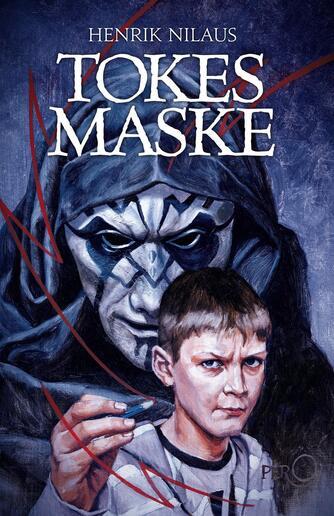Henrik Nilaus: Tokes maske
