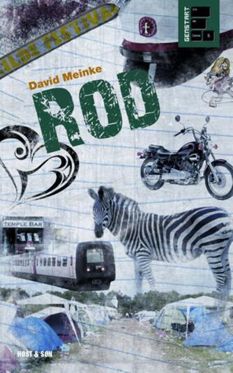 David Meinke: Rod