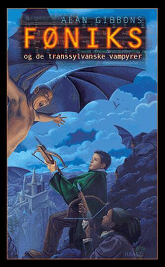 Alan Gibbons: Føniks og de transsylvanske vampyrer