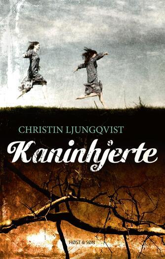Christin Ljungqvist: Kaninhjerte