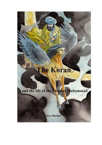 Kåre Bluitgen: The Koran and the life of the prophet Muhammad