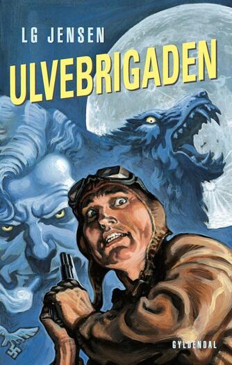 L. G. Jensen: Ulvebrigaden