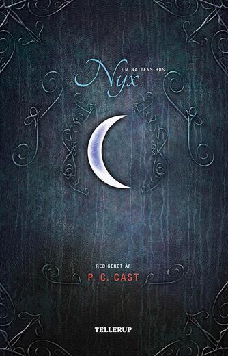 : Nyx : mytologi, folklore og religion i P.C. og Kristin Casts vampyrserie