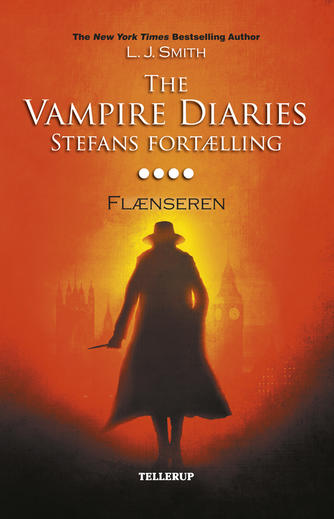 L. J. Smith: The vampire diaries - Stefans fortælling. #4, Flænseren