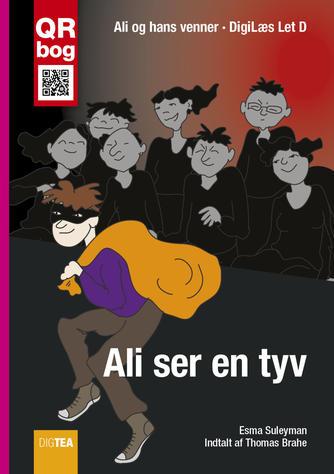 Esma Suleyman: Ali ser en tyv
