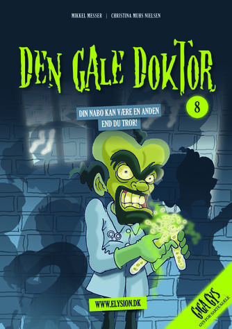 Mikkel Messer: Den gale doktor