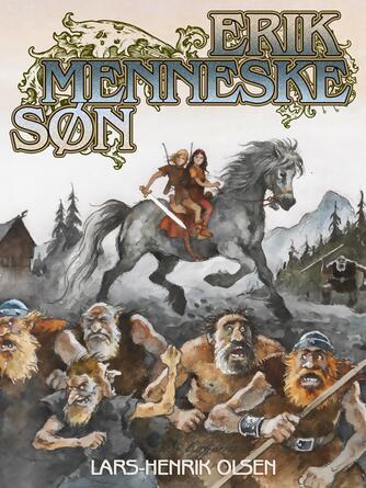 Lars-Henrik Olsen (f. 1946): Erik Menneskesøn