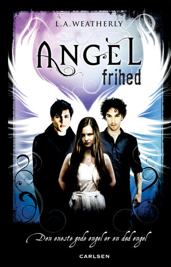 Lee Weatherly: Angel - frihed