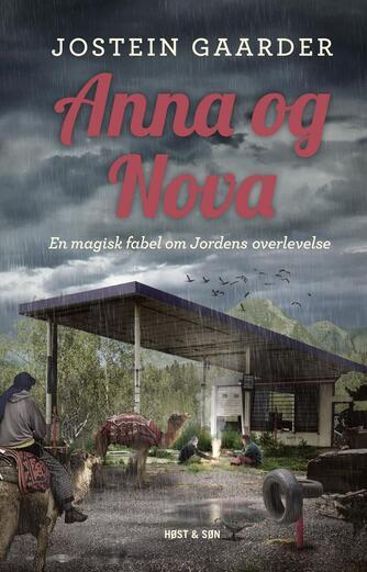 Jostein Gaarder: Anna og Nova : en magisk fabel om Jordens overlevelse