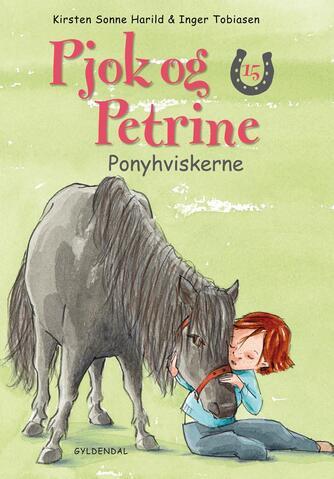 Kirsten Sonne Harild: Ponyhviskerne