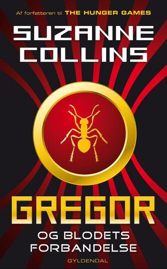 Suzanne Collins: Gregor - og blodets forbandelse