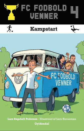 Lars Bøgeholt Pedersen: Kampstart