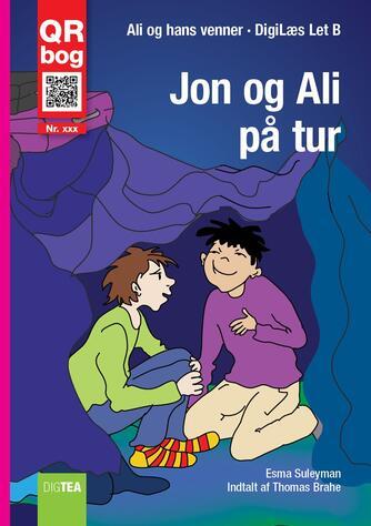 Esma Suleyman: Jon og Ali på tur : QR bog (QR bog)