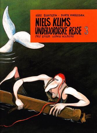 Ludvig Holberg: Niels Klims underjordiske rejse. 3, På rejse i Vidunderlandene