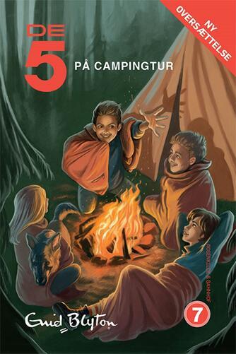 Enid Blyton: De fem på lejrtur
