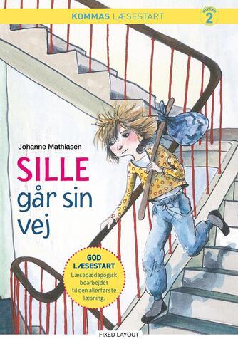 Johanne Mathiasen: Sille går sin vej