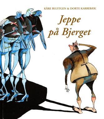 Kåre Bluitgen, Dorte Karrebæk: Jeppe på Bjerget
