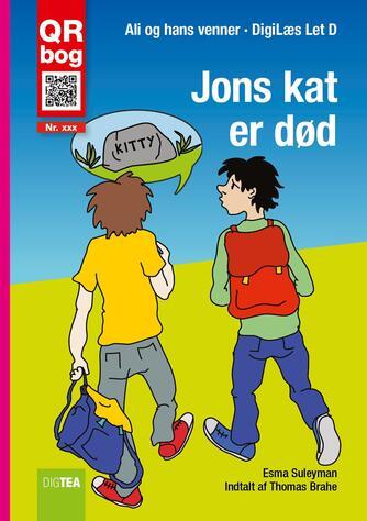Esma Suleyman: Jons kat er død : QR bog (QR bog)