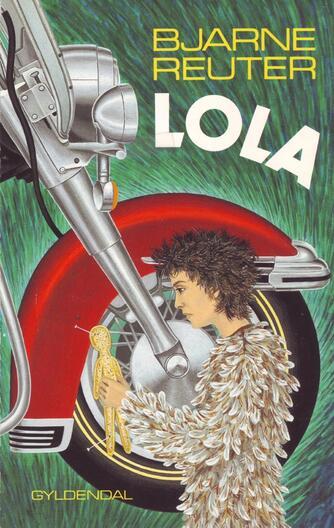 Bjarne Reuter: Lola
