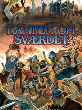 Lars-Henrik Olsen (f. 1946): Kampen om sværdet