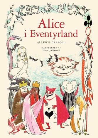 Lewis Carroll: Alice i Eventyrland (Ill. Tove Jansson)
