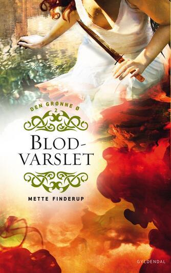 Mette Finderup: Blodvarslet