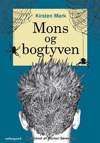 Kirsten Mark: Mons og bogtyven