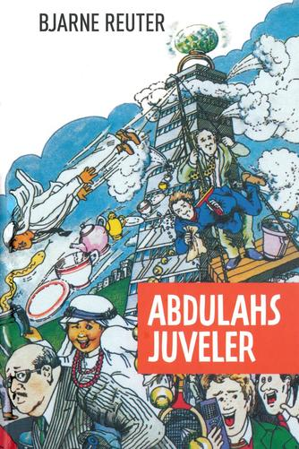Bjarne Reuter: Abdulahs juveler