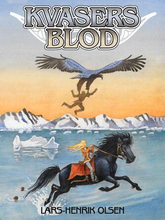 Lars-Henrik Olsen (f. 1946): Kvasers blod