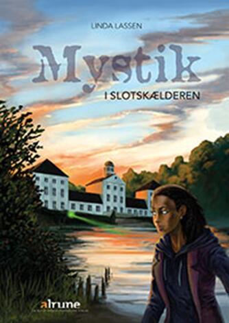 Linda Lassen (f. 1948): Mystik i slotskælderen : (bind 1 af 2)