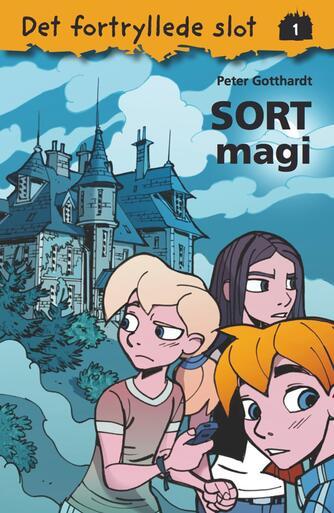 Peter Gotthardt: Sort magi