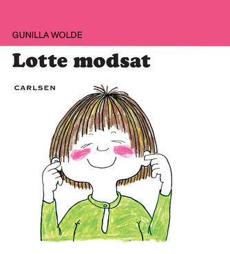 Gunilla Wolde: Lotte modsat