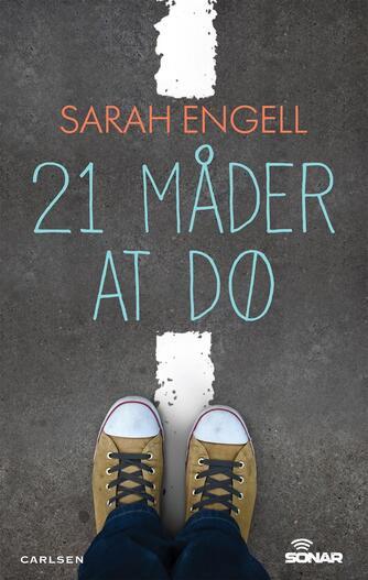 Sarah Engell: 21 måder at dø