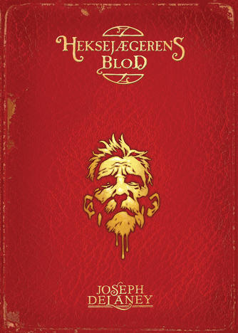 Joseph Delaney: Heksejægerens blod
