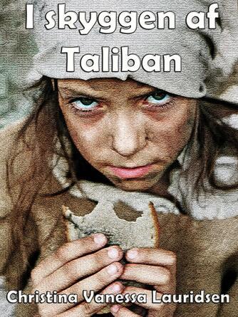 Christina Vanessa Lauridsen: I skyggen af Taliban