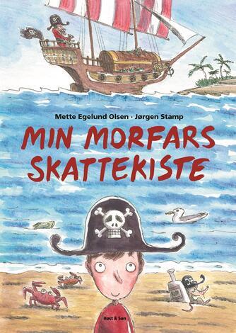 Mette Egelund Olsen, Jørgen Stamp: Min morfars skattekiste