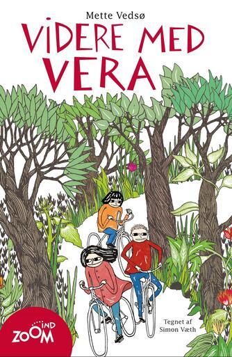 Mette Vedsø: Videre med Vera