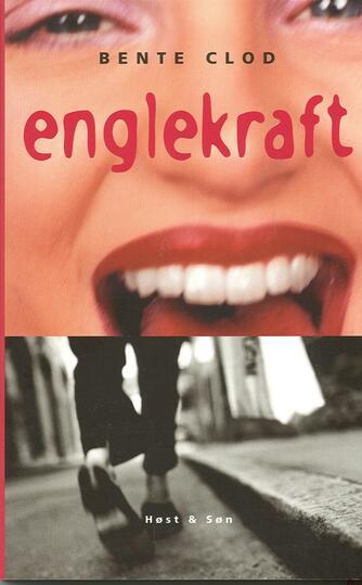 Bente Clod: Englekraft