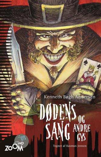 Kenneth Bøgh Andersen: Dødens sang - og andre gys