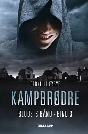 Pernille Eybye: Kampbrødre