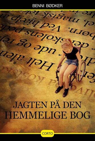 Benni Bødker: Jagten på den hemmelige bog