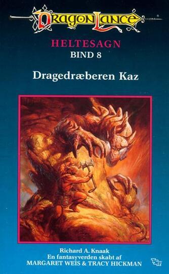 Richard A. Knaak: Dragedræberen Kaz