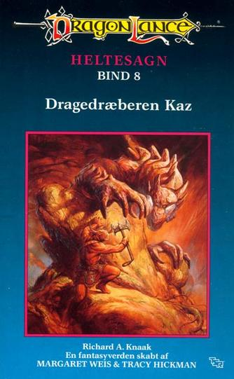 Richard A. Knaak: Dragedræberen Kaz