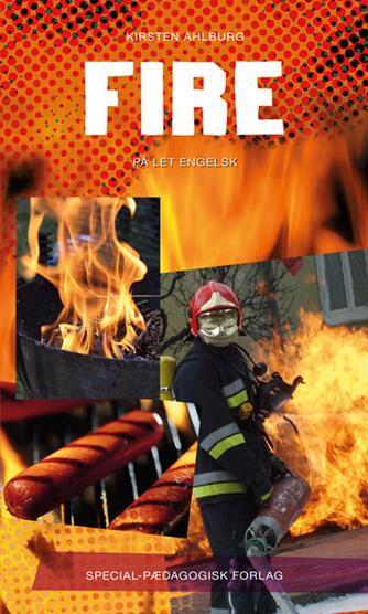 Kirsten Ahlburg: Fire