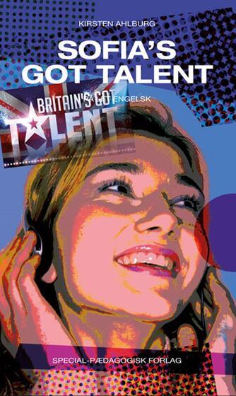 Kirsten Ahlburg: Sofia's got talent