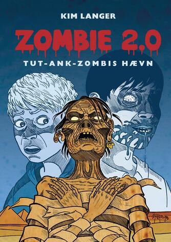 Kim Langer: Zombie 2.0 - Tut-ank-zombis hævn