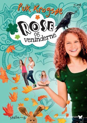 Puk Krogsøe: Rose og veninderne