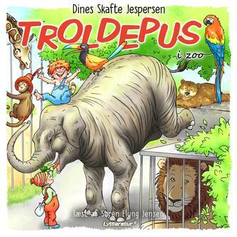 Dines Skafte Jespersen: Troldepus i Zoo